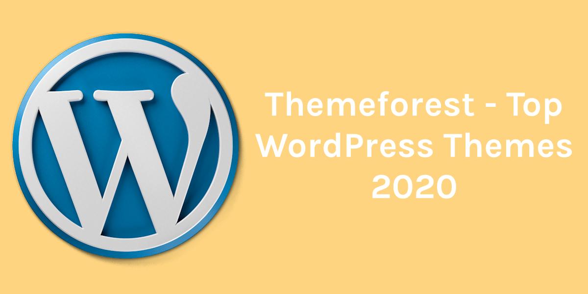 ThemeForest – Top WordPress Themes 2020